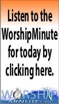Worship Minute